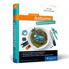 Arduino das umfassende Handbuch von Claus Kühnel